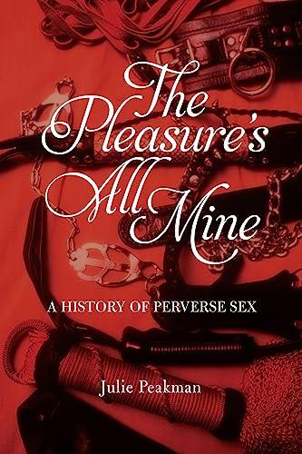 Pleasures All Mine