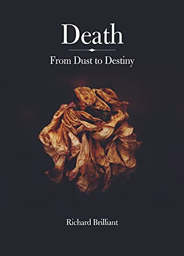 9781780237251: Death: From Dust to Destiny