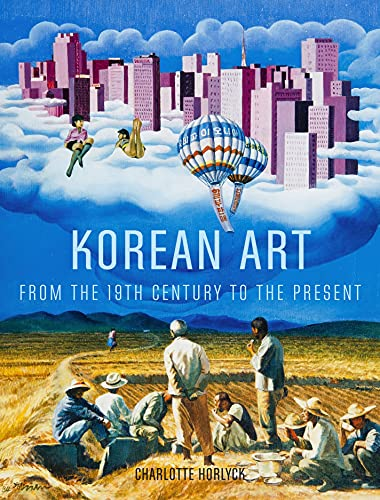 Korean Art from the 19th Century to the Present: Horlyck, Charlotte