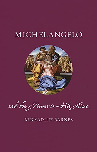 9781780237404: Michelangelo and the Viewer in His Time (Renaissance Lives)
