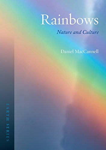9781780239200: Rainbows: Nature and Culture (Earth)