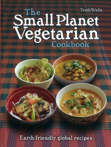 9781780260785: The Small Planet Vegetarian Cookbook