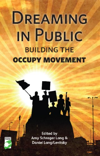 9781780260846: Dreaming in Public: Building the Occupy Movement