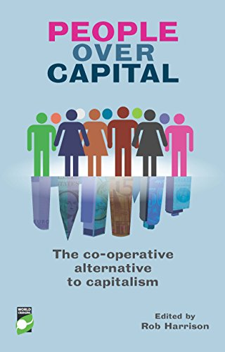 9781780261614: People Over Capital: The Co-operative Alternative to Capitalism