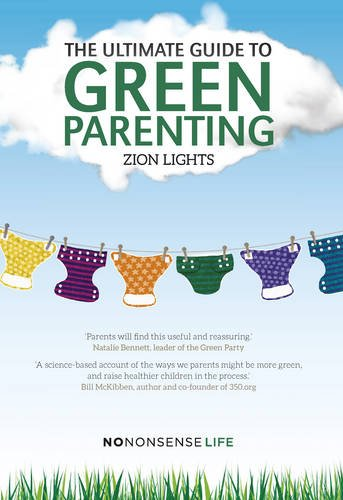 9781780262482: The Ultimate Guide to Green Parenting