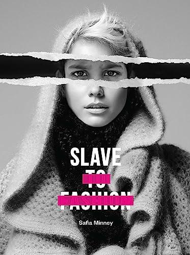 9781780263984: Slave to Fashion