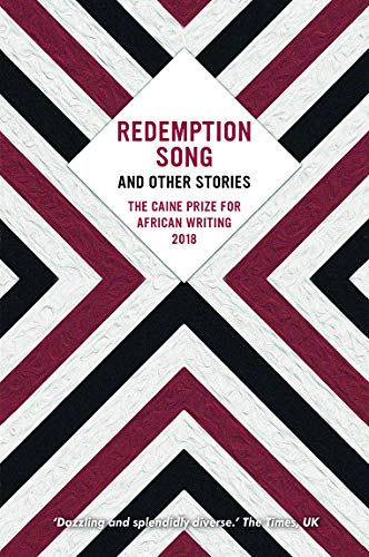 9781780264615: The Caine Prize for African Writing 2018: Redemption Song