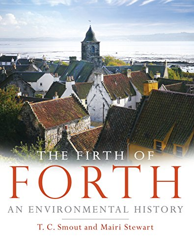 9781780270647: The Firth of Forth: An Environmental History