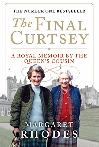 9781780270852: The Final Curtsey: A Royal Memoir