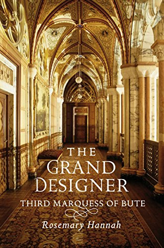 9781780271347: The Grand Designer: Third Marquess of Bute