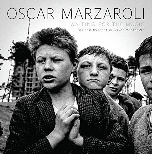 Waiting for the Magic: The Photographs of Oscar Marzaroli (1780271484) by [???]
