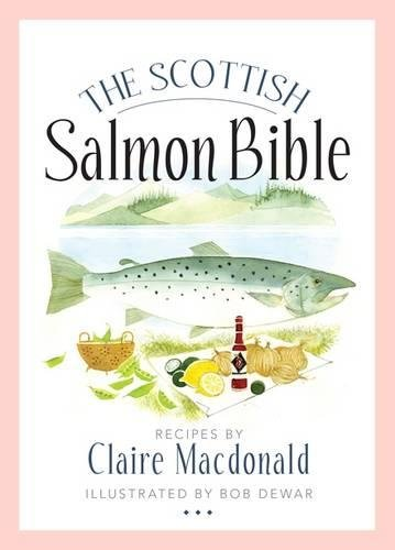 The Scottish Salmon Bible (1780271816) by Macdonald, Claire