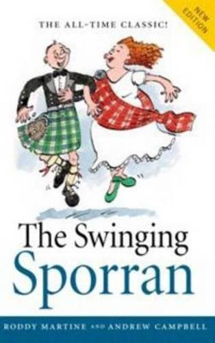 9781780272306: Swinging Sporran, the: A Lighthearted Guide to the Basic Steps of Scottish Reels and Country Dances