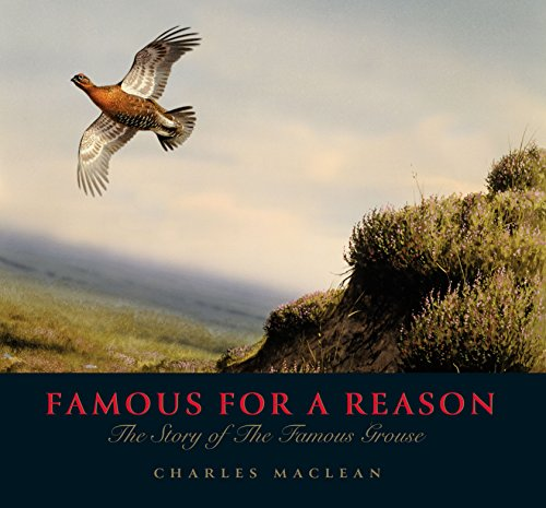 9781780272528: Famous for A Reason: The Story of the Famous Grouse