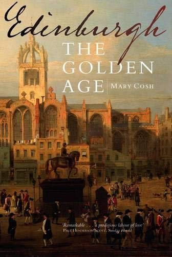 Edinburgh: The Golden Age: Cosh, Mary