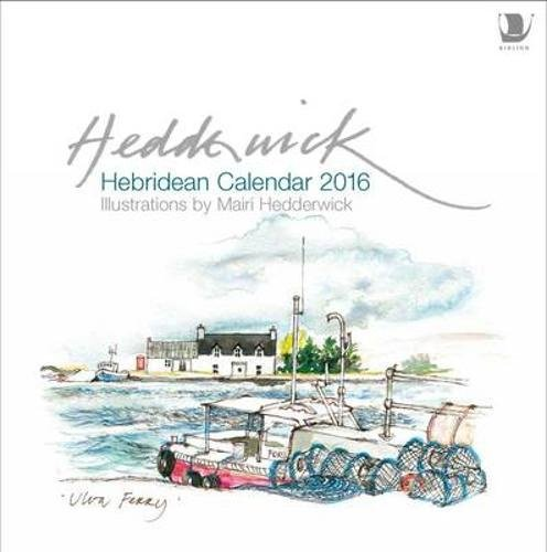 9781780272726: Hebridean Calendar 2016 (Calendars 2016)
