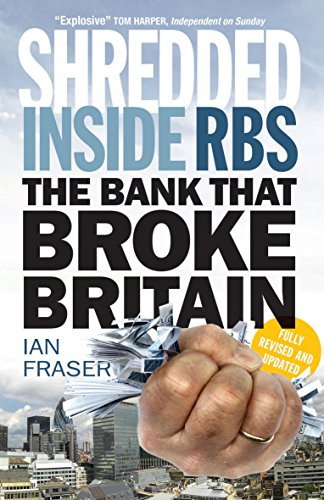 9781780272771: Shredded: The Rise and Fall of the Royal Bank of Scotland