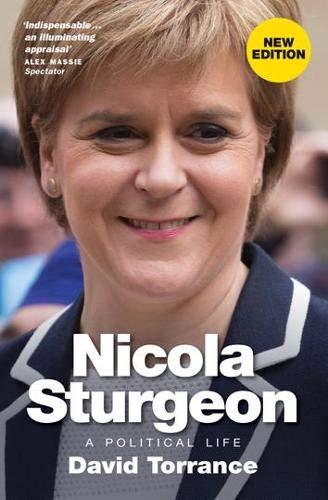9781780272962: Nicola Sturgeon: A Political Life