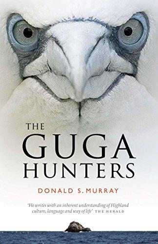 The Guga Hunters: Donald S. Murray