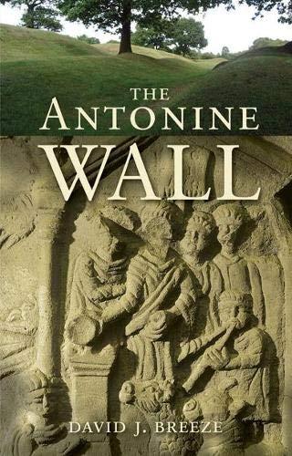 9781780273235: The Antonine Wall