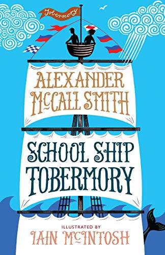 9781780273334: School Ship Tobermory: A School Ship Tobermory Adventure (Book 1) (The School Ship)