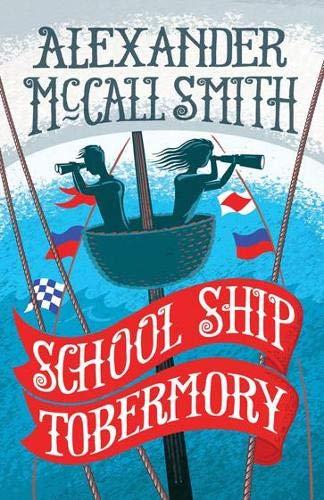 9781780273433: School Ship Tobermory (The School Ship)