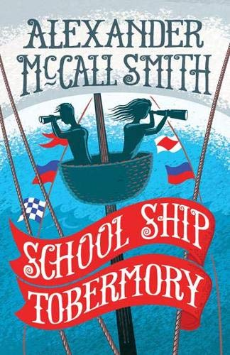 9781780273433: School Ship Tobermory