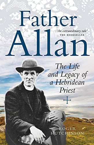 9781780274966: Father Allan: The Life and Legacy of a Hebridean Priest
