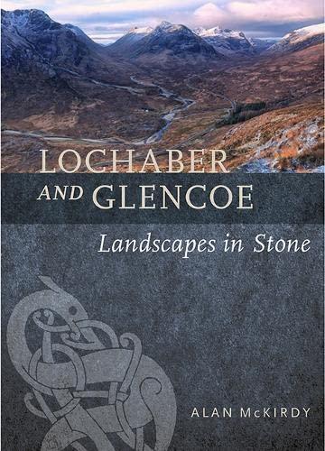 9781780275086: Lochaber and Glencoe: Landscapes in Stone