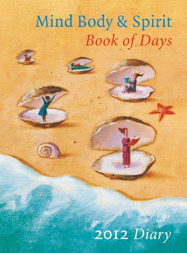9781780280028: Mind, Body & Spirit Book of Days 2012 (Diaries)