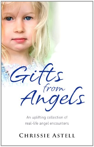 Gifts from Angels: An Uplifting Collection of: Christine Astell