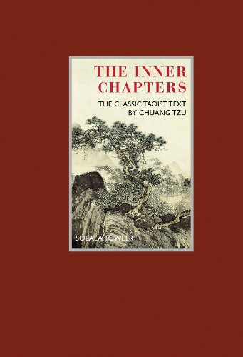 The Inner Chapters: The Classic Taoist Text by Chuang Tzu (Eternal Moments): Tzu, Chuang