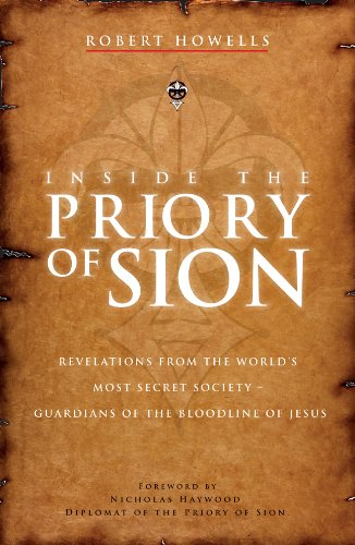 9781780280301: Inside the Priory of Sion: Revelations from the World's Most Secret Society - Guardians of the Bloodline of Jesus