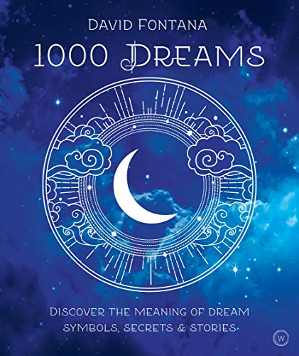 9781780280400: 1000 Dreams: Discover the Meanings of Dream Symbols, Secrets & Stories