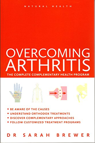 9781780281032: Overcoming Arthritis (Natural Health Series): The Complete Complementary Health Program