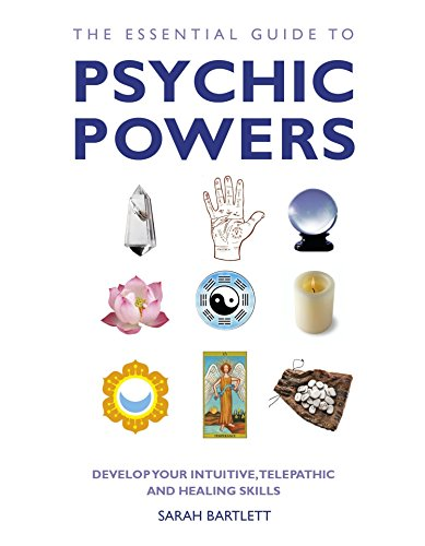 9781780281131: The Essential Guide to Psychic Powers: Develop Your Intuitive, Telepathic and Healing Skills (Essential Guides Series)