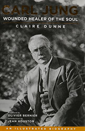 9781780281148: Carl Jung: Wounded Healer of the Soul: An Illustrated Biography