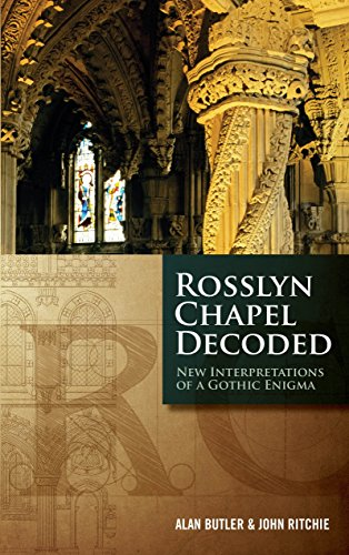 9781780284927: Rosslyn Chapel Decoded: New Interpretations of a Gothic Enigma