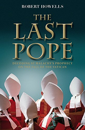 The Last Pope: Francis and the Fall of the Vatican: Howells, Robert