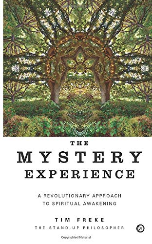 9781780286563: The Mystery Experience: A Revolutionary Approach to Spiritual Awakening