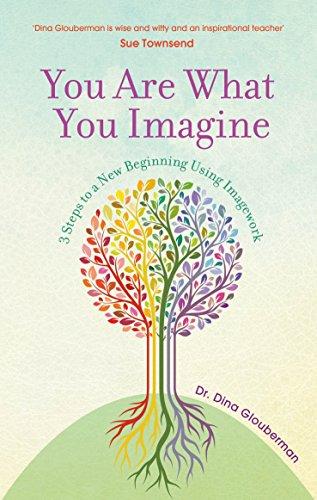 You Are What You Imagine: Glouberman, Dina