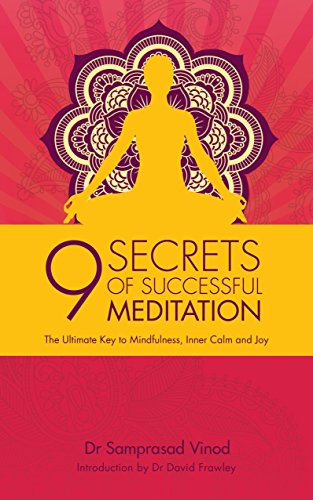 9781780288024: 9 Secrets of Successful Meditation: The Ultimate Key to Mindfulness, Inner Calm & Joy