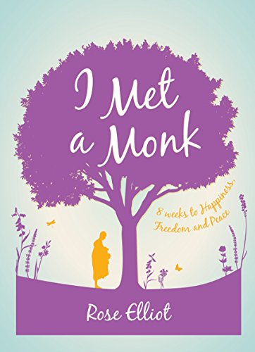 9781780288369: I Met a Monk: Eight Weeks to Love, Happiness and Freedom