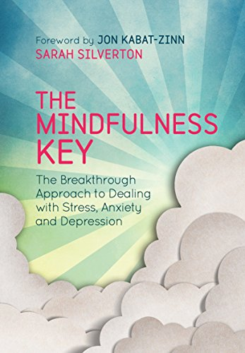9781780288918: The Mindfulness Key: The Breakthrough Approach to Dealing with Stress, Anxiety and Depression