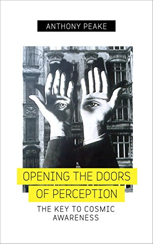 9781780289083: Opening the Doors of Perception: The Key to Cosmic Awareness