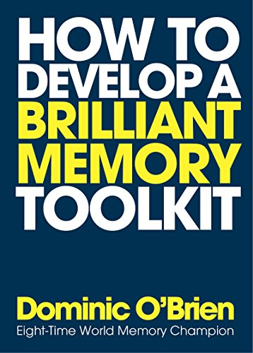 How to Develop a Brilliant Memory Tips, Tricks and Techniques to Boost Your Memory Power 9781780289717 A complete practical system for improving your memory with a unique journey map and 50 flash cards packed with tips, techniques and mind