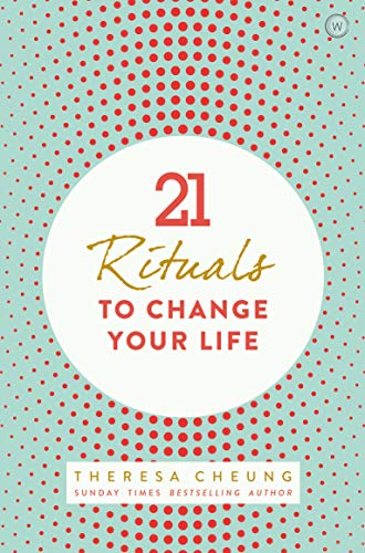 21 Rituals to Change Your Life (Paperback) 9781780289878 Aristotle said 'you are what you repeatedly do'. Most of us have no idea that what we repeatedly do creates our lives, we think our futu