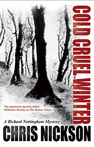 9781780290058: Cold Cruel Winter: A Richard Nottingham Mystery
