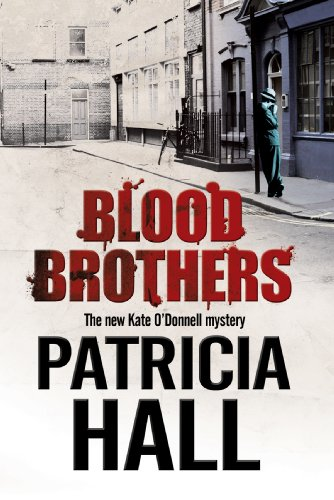 9781780290614: Blood Brothers: A British mystery set in London of the swinging 1960s (A Kate O'Donnell Mystery)