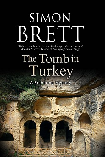 9781780290690: Tomb in Turkey, The (A Fethering Mystery)